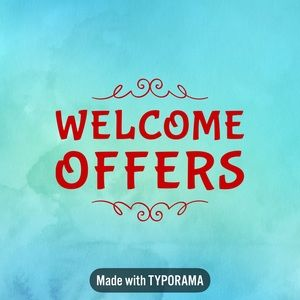 Welcome Offers